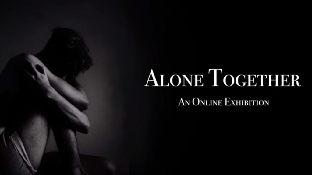 Alone Together: An Online Exhibition